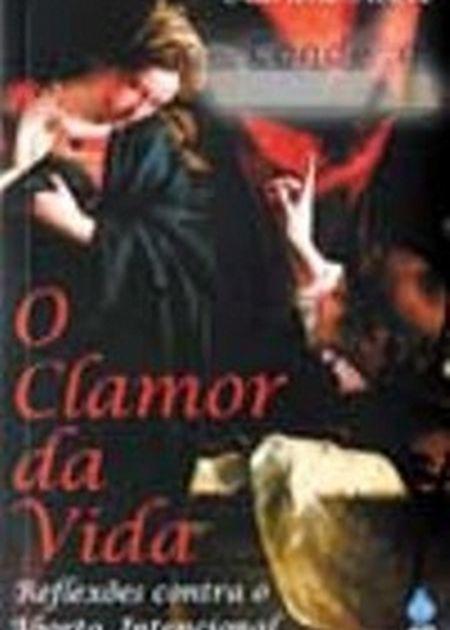 CLAMOR DA VIDA (O)