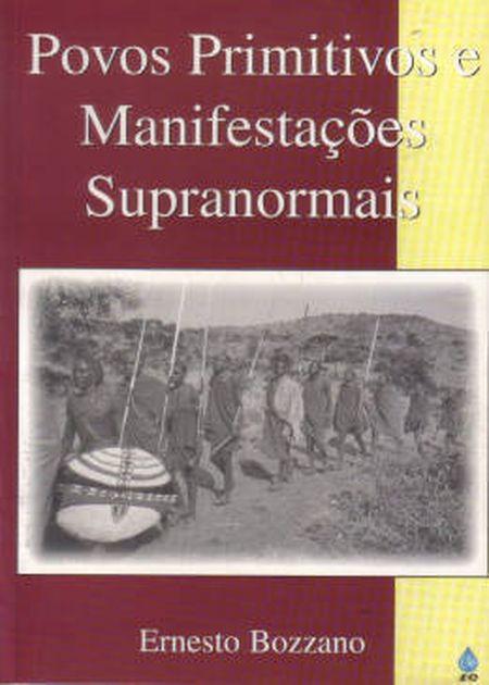 POVOS PRIMITIVOS E MANIFESTAÇÕES SUPRANORMAIS