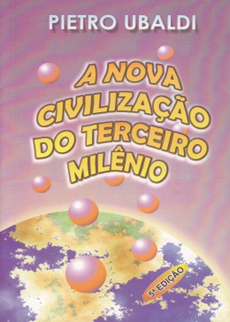NOVA CIVILIZACAO DO TERCEIRO MILENIO (A)