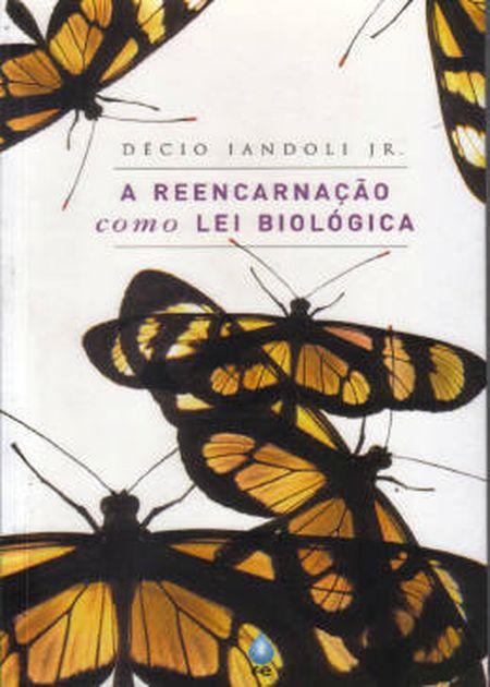 REENCARNAÇÃO COMO LEI BIOLÓGICA (A)