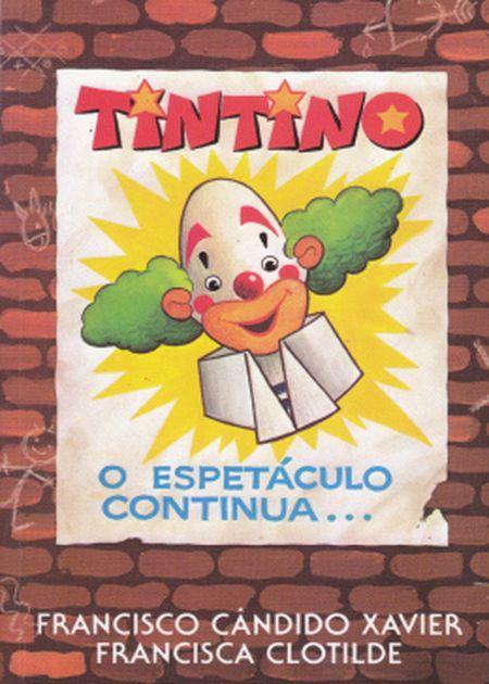 TINTINO O ESPETACULO CONTINUA - INF.