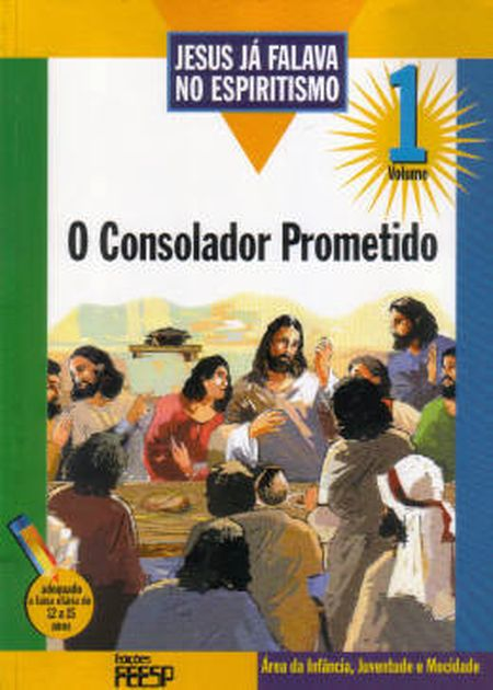 JESUS JÁ FALAVA NO ESPIRITISMO VOL.1 - INFANTIL
