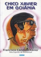 CHICO XAVIER EM GOIANIA