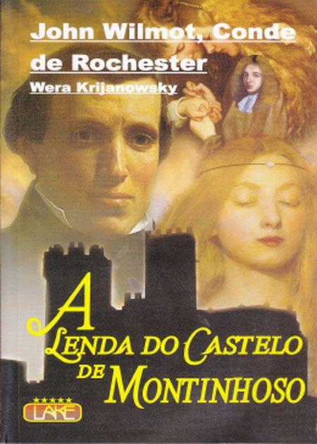 LENDA DO CASTELO DE MONTINHOSO (A)