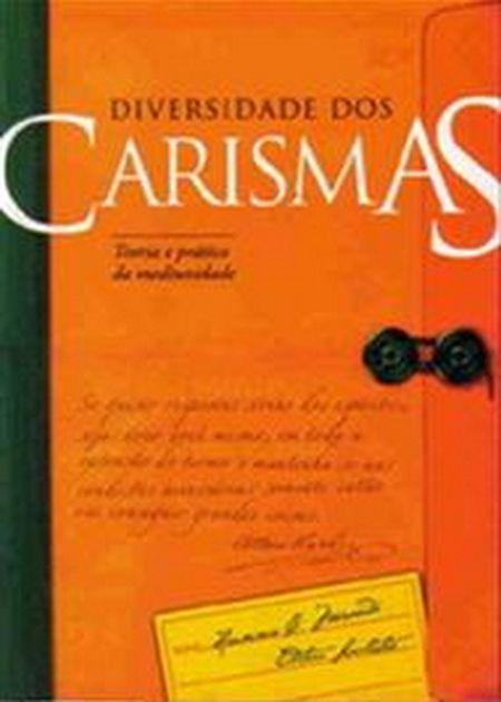 DIVERSIDADE DOS CARISMAS - VOL. I