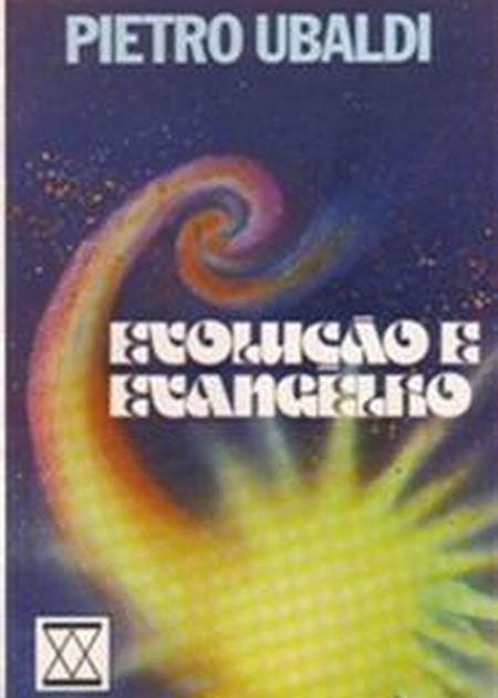 EVOLUCAO E EVANGELHO