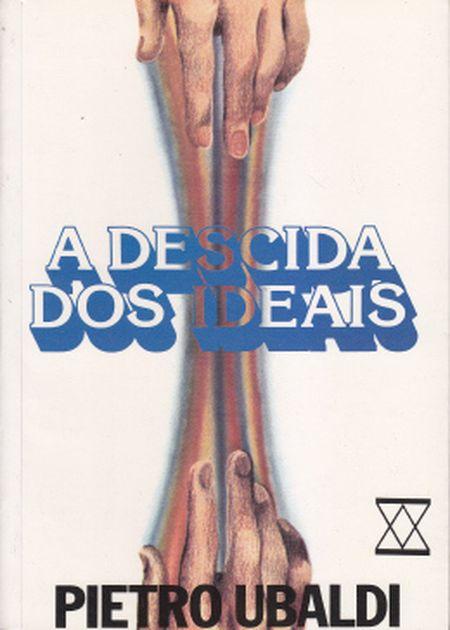 DESCIDA DOS IDEAIS (A)