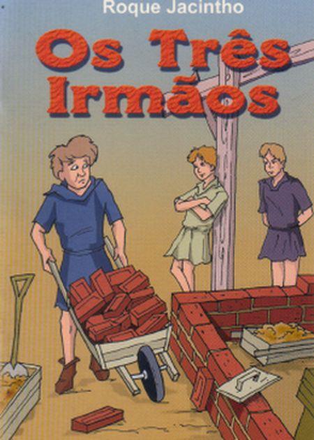 TRES IRMAOS (OS) - INF.