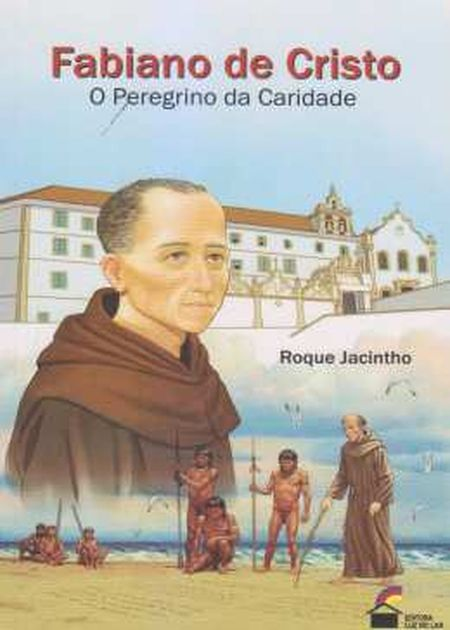 FABIANO DE CRISTO O PEREGRINO DA CARIDADE