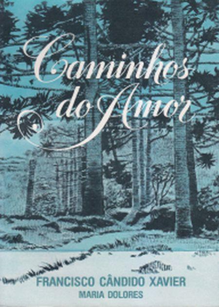 CAMINHOS DO AMOR - CEU