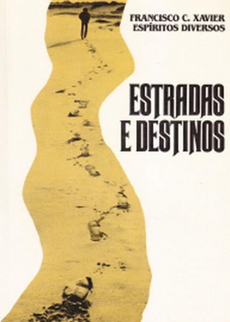 ESTRADAS E DESTINOS
