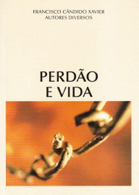 PERDAO E VIDA
