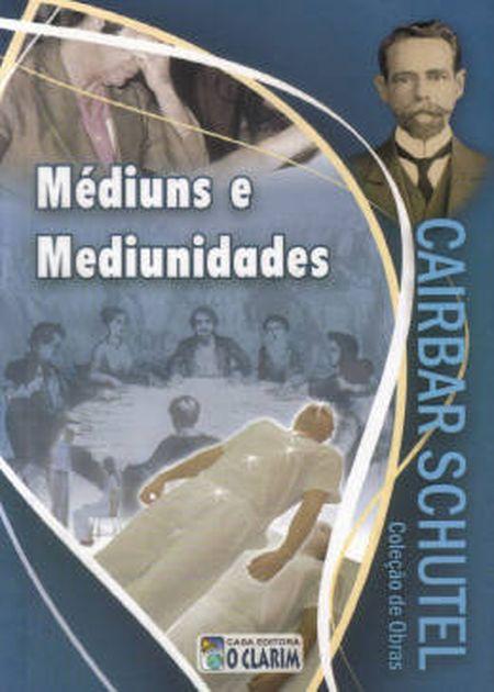 MÉDIUNS E MEDIUNIDADES - O CLARIM
