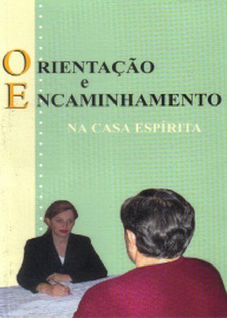 ORIENTACAO E ENCAMINHAMENTO NA CASA ESPIRITA