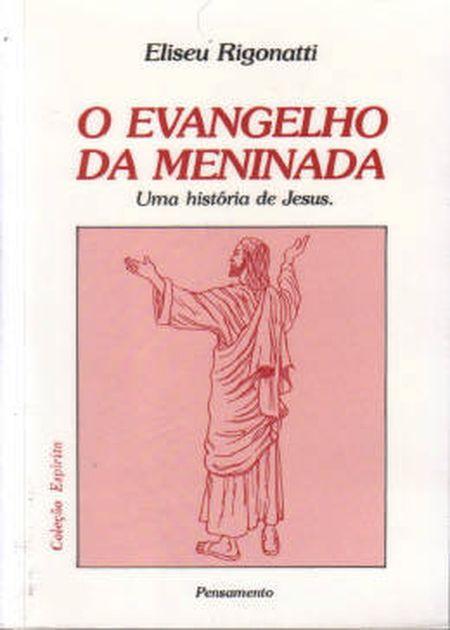 EVANGELHO DA MENINADA (O) - INF.