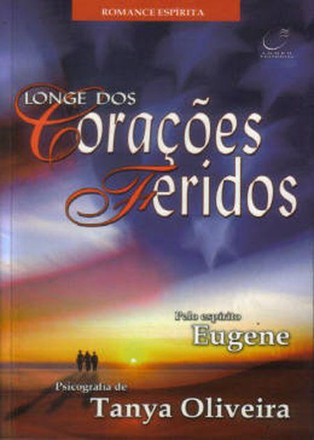 LONGE DOS CORAÇÕES FERIDOS