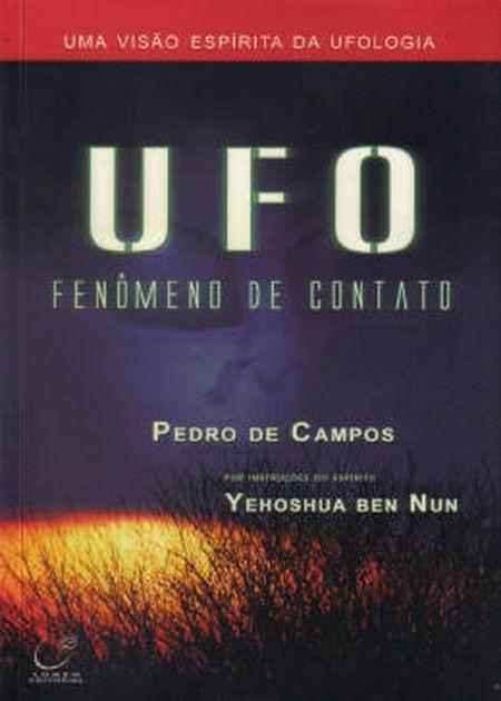 UFO - FENÔMENO DE CONTATO