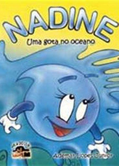 NADINE UMA GOTA NO OCEANO - INF.