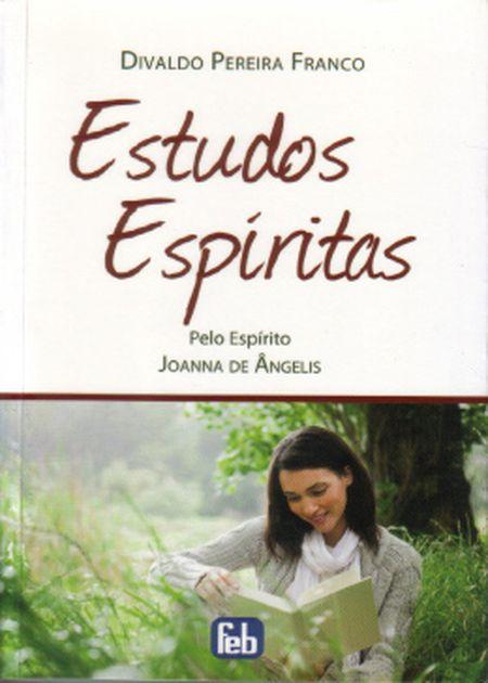 ESTUDOS ESPIRITAS - ESPECIAL