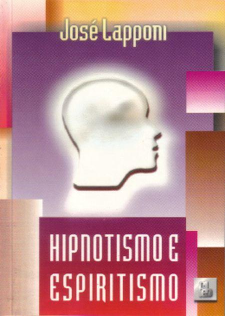 HIPNOTISMO E ESPIRITISMO - FEB