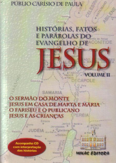 HISTORIAS FATOS PARABOLAS DO EVANGELHO - VOL II - CD