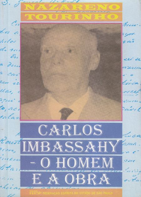 CARLOS IMBASSAHY - O HOMEM E A OBRA