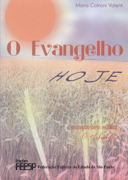 EVANGELHO HOJE (O)