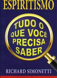 ESPIRITISMO TUDO O QUE VOCE PRECISA SABER