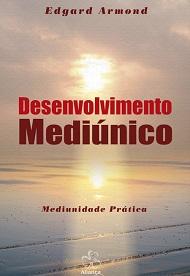 DESENVOLVIMENTO MEDIUNICO - ALIANCA