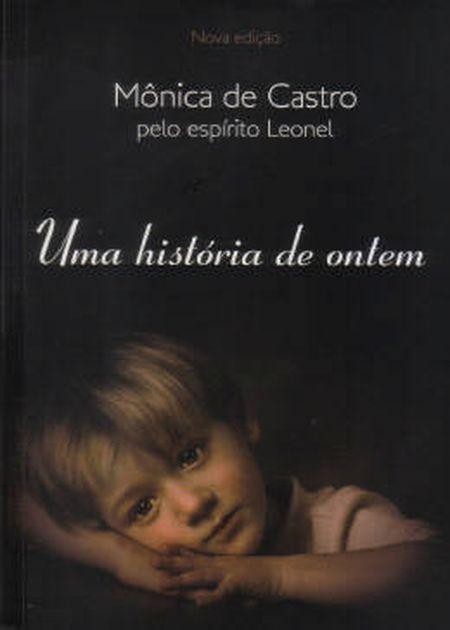 UMA HISTÓRIA DE ONTEM - NOVA EDIÇÃO