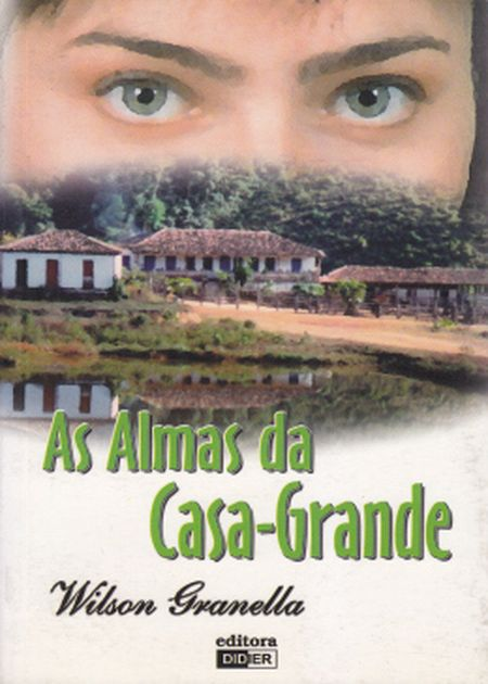 ALMAS DA CASA GRANDE (AS)