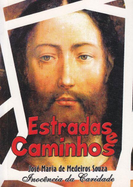 ESTRADAS E CAMINHOS