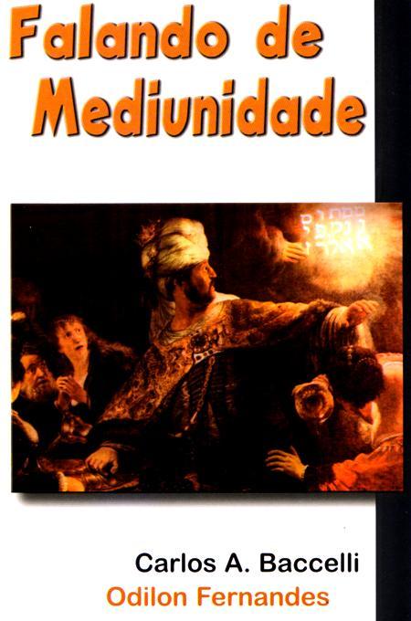 FALANDO DE MEDIUNIDADE