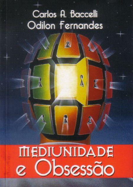 MEDIUNIDADE E OBSESSAO