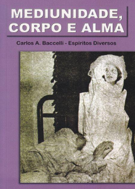 MEDIUNIDADE CORPO E ALMA