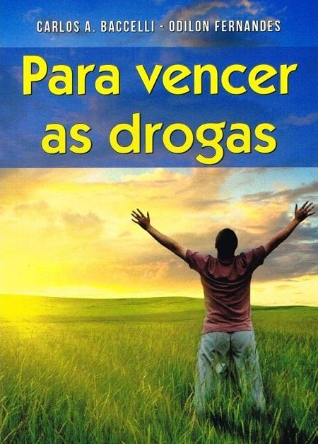 PARA VENCER AS DROGAS