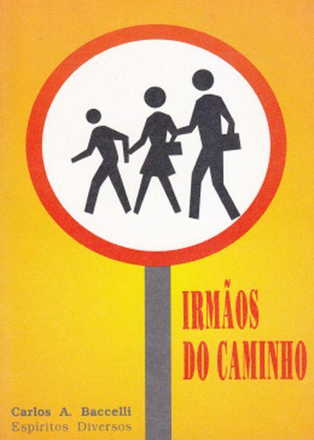 IRMAOS DO CAMINHO