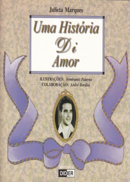 UMA HISTORIA DI AMOR - INF. DIDIER