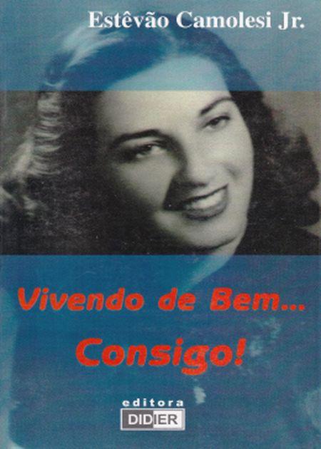 VIVENDO DE BEM... CONSIGO!