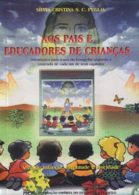PAIS E EDUCADORES DE CRIANÇAS (AOS)