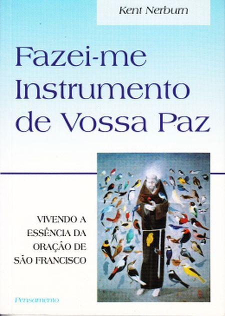 FAZEI-ME INSTRUMENTO DE VOSSA PAZ