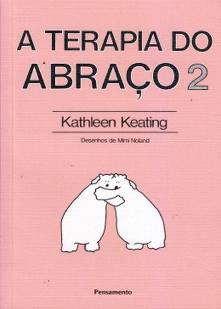 TERAPIA DO ABRACO (A) - VOL. II