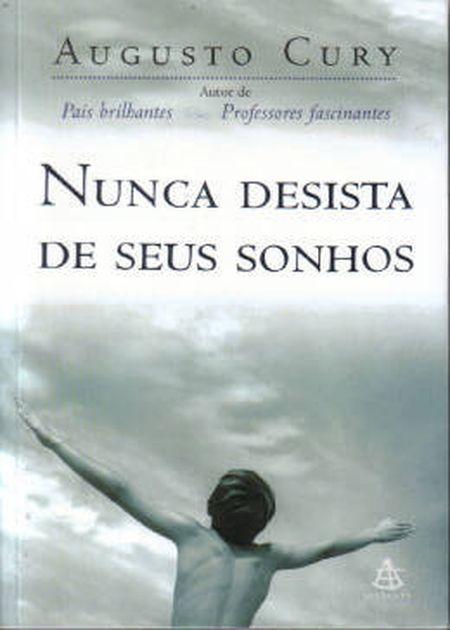 NUNCA DESISTA DE SEUS SONHOS