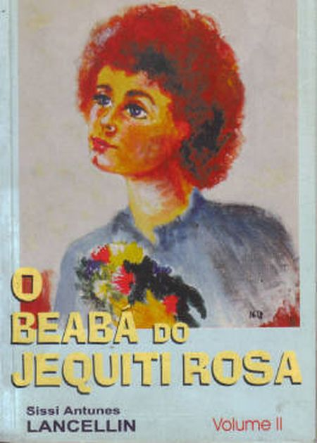 BEABA DO JEQUITI ROSA (O) - VOL. II - INF.
