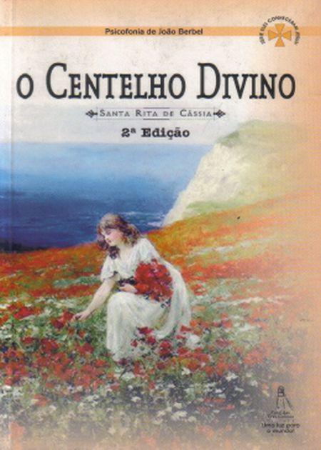 CENTELHO DIVINO (O)