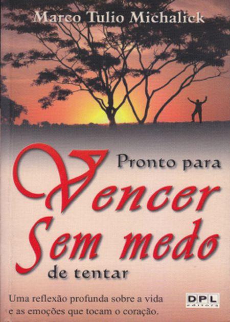 PRONTO P/ VENCER SEM MEDO DE TENTAR