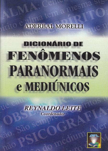 DICIONARIO DE FENOM. PARANOR. E MEDIUNICOS