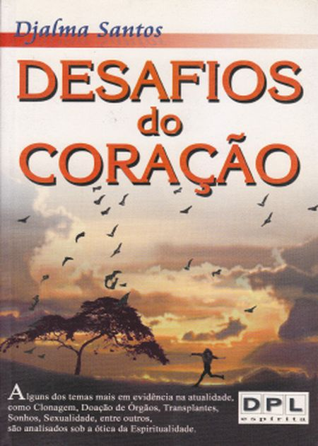 DESAFIOS DO CORACAO