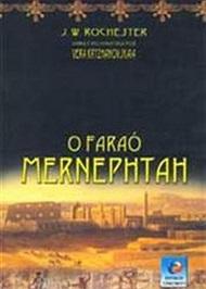 FARAO MERNEPHTAH (O) - CONHECIMENTO