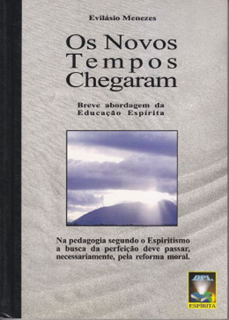NOVOS TEMPOS CHEGARAM (OS)
